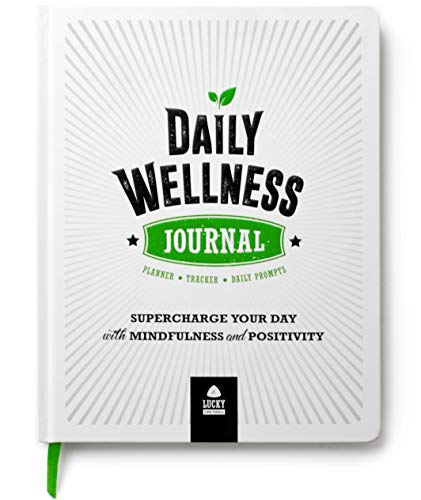 DAILY WELLNESS JOURNAL: Supercharge Your Day With Mindfulness and Positivity - A guided Journal/Diary/Day Planner/Tracker, by LUCKY Life Tools