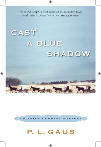 Cast a Blue Shadow: An Amish-Country Mystery Country Cast