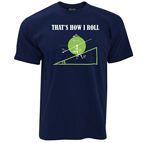 That's How I Roll Mens T-Shirt