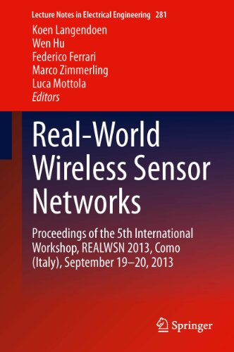 Real-World Wireless Sensor Networks: Proceedings of the 5th International Workshop, REALWSN 2013, Como (Italy), September 19-20, 2013: 281 (Lecture Notes in Electrical - Shop Italy Ferrari