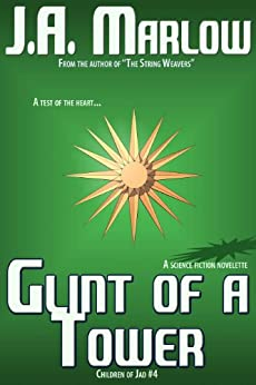 Glint of a Tower (Children of Jad #4) by [Marlow, J.A.]