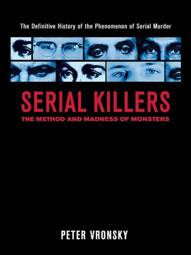 Serial Killers: The Method and Madness of Monsters cover