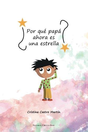 Por qué papá es ahora una estrella? (Spanish Edition) ebook