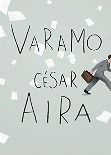 Image result for varamo cesar aira
