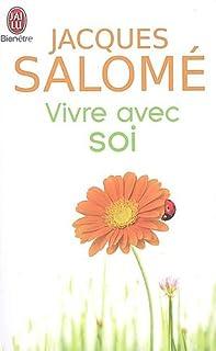Vivre avec soi : chaque jour, la vie, Salomé, Jacques