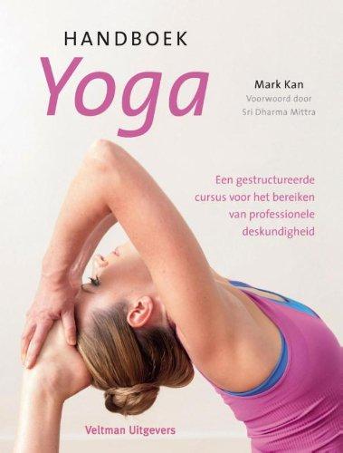 Handboek yoga: een gestructureerde cursus voor het bereiken ...
