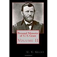 Personal Memoirs of U. S. Grant: Volume II