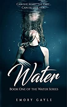 Water: Book One of The Water Series by [Gayle, Emory]