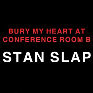 Bury My Heart at Conference Room B Audiobook