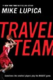 Travel Team, Mike Lupica, 0142404624