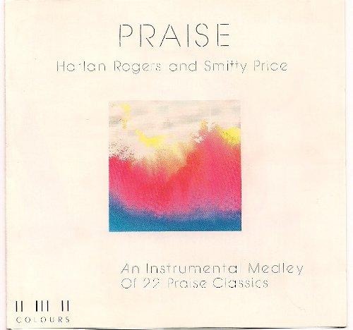 Praise - an Instrumental Medley of 22 Praise Classics by
