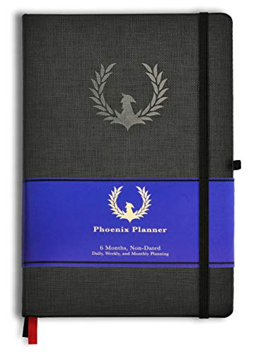 The Phoenix Planner - Best Daily Calendar and Agenda for Goal Setting, Boost Happiness and Productivity - Gratitude Journal, Habit Tracker, Quarterly Business Planner - 6 Months, Undated, Hardcover