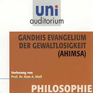 Gandhis Evangelium der Gewaltlosgikeit Hörbuch