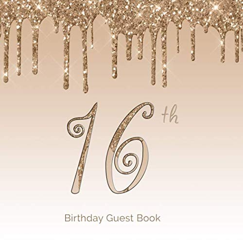 (16th  Birthday Guest Book: 16th - Sixteenth Hand Drawn Designs Gold Blingy  Keepsake Memento Gift Book Signing in Autograph For Family Friends To Write In  Messages Good Wishes Draw Selfies Sweet 16)