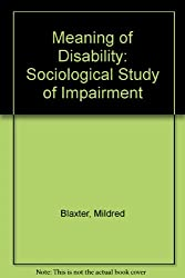 Meaning of Disability: Sociological Study of Impairment