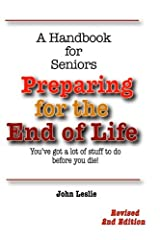 Preparing for the End of Life: A Handbook for Seniors Paperback