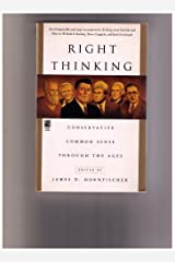 Right Thinking: Conservative Common Sense Through the Ages Paperback