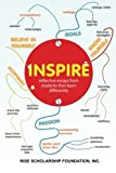 Inspire; Reflective Essays by Students That Learn Differently, RiSE Foundation, 1491232676