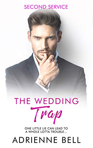 The Wedding Trap (Second Service, Book 1) (Best Fun First Cars)
