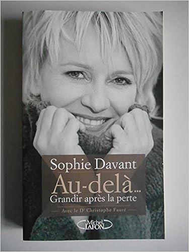 Sophie Davant - Au-delà... Grandir après la perte sur Bookys