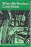 When My Brothers Come Home : Poems from Central and Southern Africa, , 0819550922