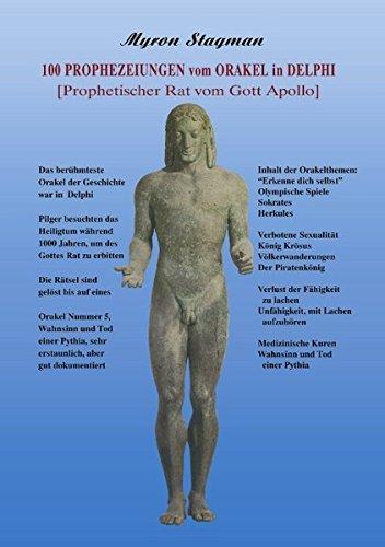 100 Prophezeiungen vom Orakel in Delphi