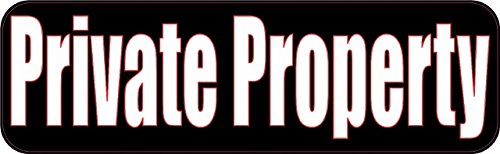 10In X 3In Private Property Business Decal Store Sign Decals Sticker Stickers By Stickertalk