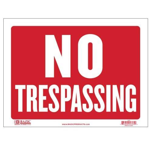"Top BAZIC 9"" X 12"" No Trespassing Sign, Case of 24 (S-13-24)"