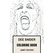Dee Snider Coloring Book: Twisted Sister Frontman and Epic Showman Shock Artist and Critical Education Promoter Inspired Adult Coloring Book (Dee Snider Books)