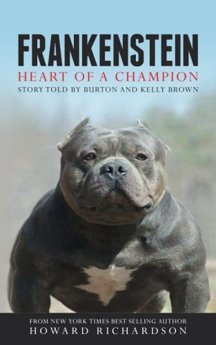Frankenstein: Heart of a Champion: Howard Richardson