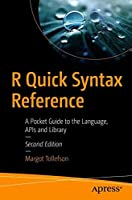 R Quick Syntax Reference, 2nd Edition Front Cover