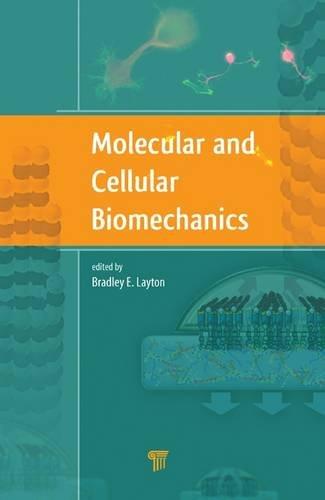 Molecular and Cellular Biomechanics