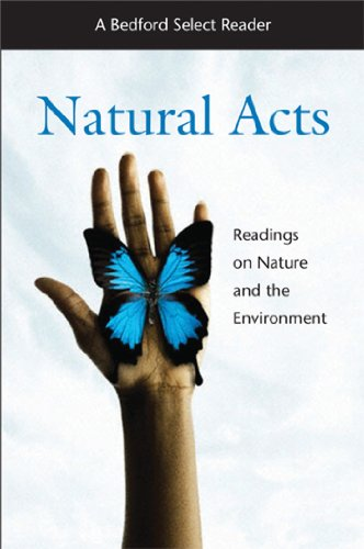 Natural Acts: A Bedford Select Reader (Bedford Select Readers) by Bedford/St. Martin's