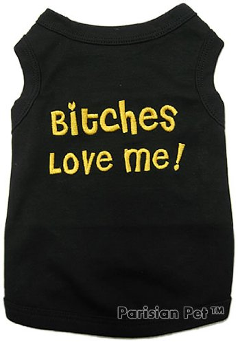 Pet ClothesBITCHES LOVE MEDog T-Shirt-3XL, My Pet Supplies