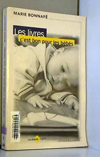 Les Livres C Est Bon Pour Les Bebes 9782702132562 Amazon