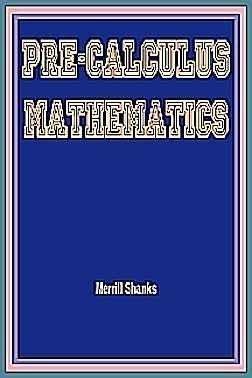 Pre-Calculus Mathematics