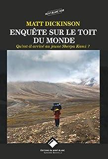 [Trilogie à l'Everest, 1] : Enquête sur le toit du monde : Qu'est-il arrivé au jeune Sherpa Kami ?, Dickinson, Matt