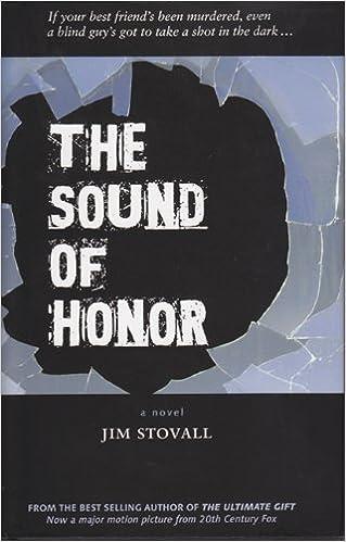 Kostenlos herunterladen The Sound of Honor by Jim Stovall PDF ePub iBook
