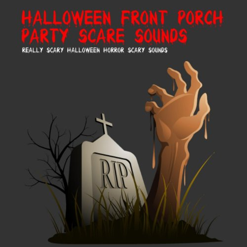 Halloween Front Porch Party Scare Sounds -