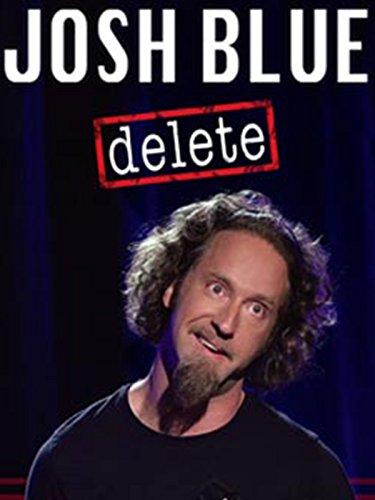 Josh Blue  Delete