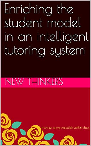 Enriching the student model in an intelligent tutoring system