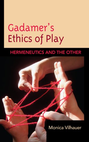 Download Gadamer's Ethics of Play: Hermeneutics and the Other Pdf