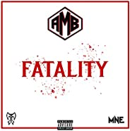 Fatality [Explicit]
