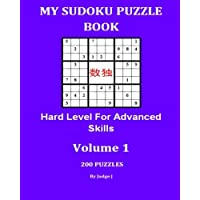 My Sudoku Puzzle Book: Hard Level For Advanced Skills