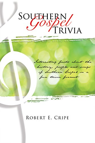 Amazon com: SOUTHERN GOSPEL TRIVIA eBook: Robert E  Cripe