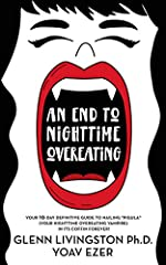 According to our national survey 57% of adults in the United States alone suffer from nighttime overeating.  That's over one hundred million people!  If you're among the majority of adults who routinely blow their diet after 7 pm, this book b...