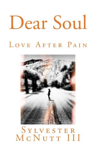 - Dear Soul: Love After Pain