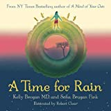 #10: A Time For Rain