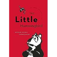 The Little Hummingbird