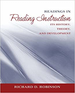 Readings in Reading Instruction: Its History, Theory and Development